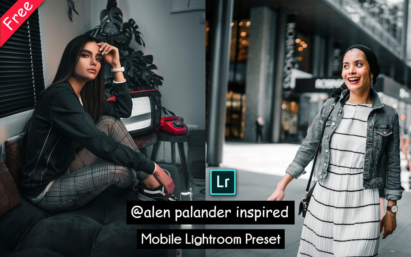 Download @Alen Palander Inspired Mobile Lightroom Preset for Free   How to Edit Photos Like Alen Palender in Mobile Lightroom