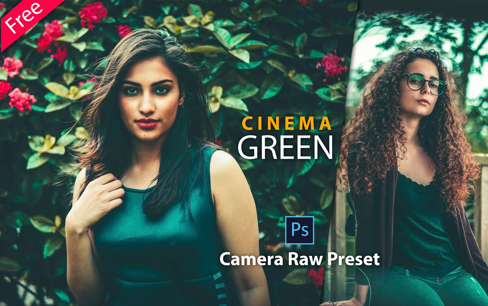 Download Cinema Green Camera Raw Preset for Free | How to Edit Your Photos with Cinematic Green Effect in Photoshop