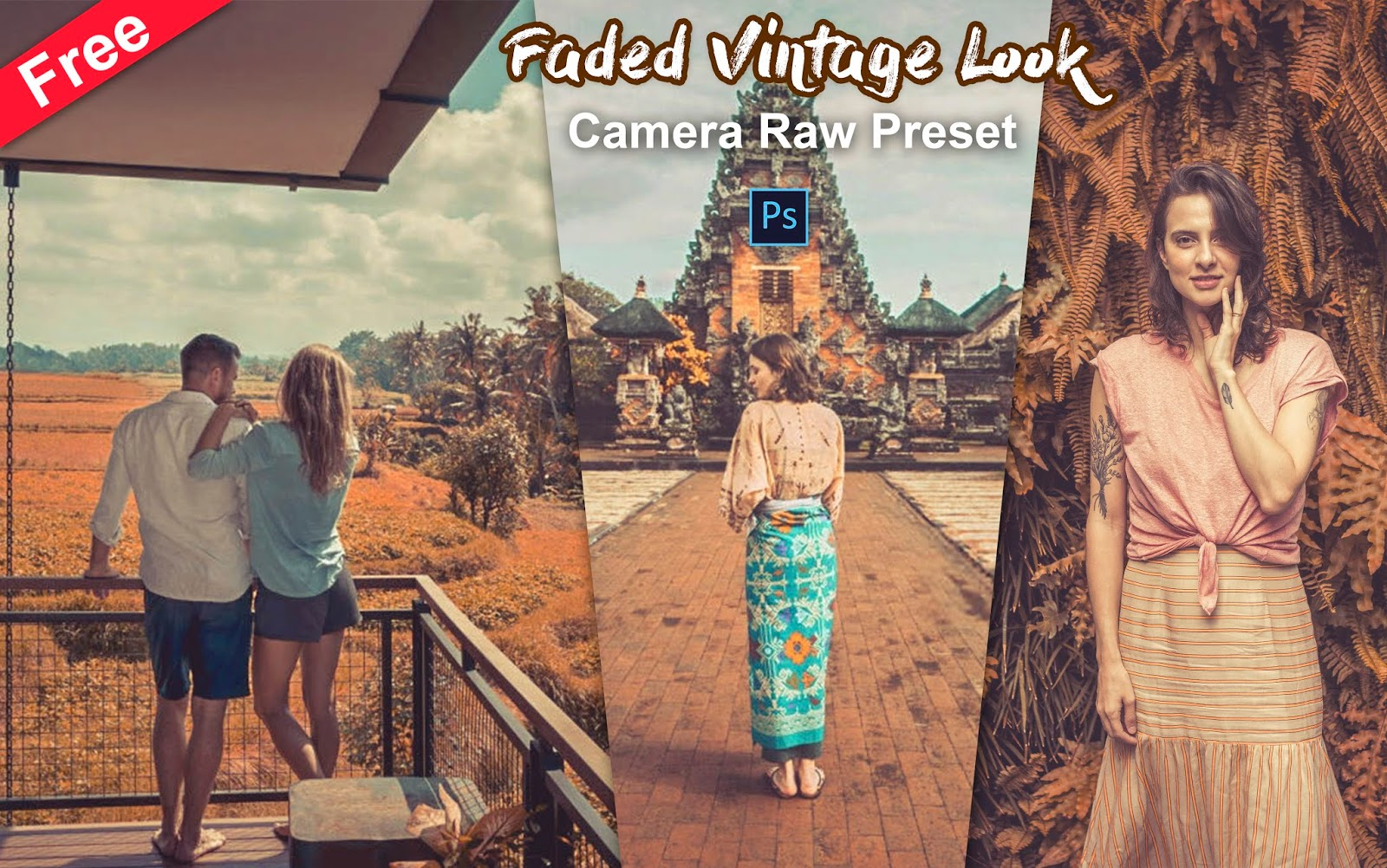 Download Faded Vintage Look Preset Camera Raw Preset for Free | How to Edit Your Photos Like Vintage Faded Look in Photoshop | Bali Presets