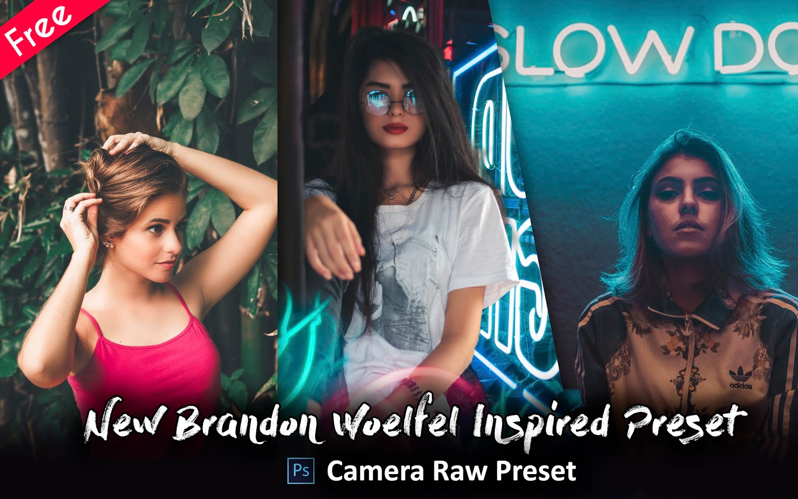 Download Brandon Woelfel New Camera Raw Preset for Free | How to Edit Your Photos Like Brandon Woelfel in Photoshop