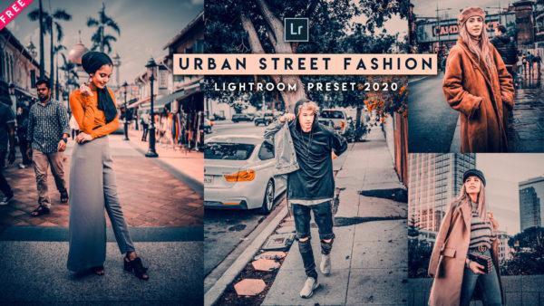 Download Urban Street Fashion Lightroom Presets of 2020 for Free | Urban Street Fashion Desktop Lightroom Presets