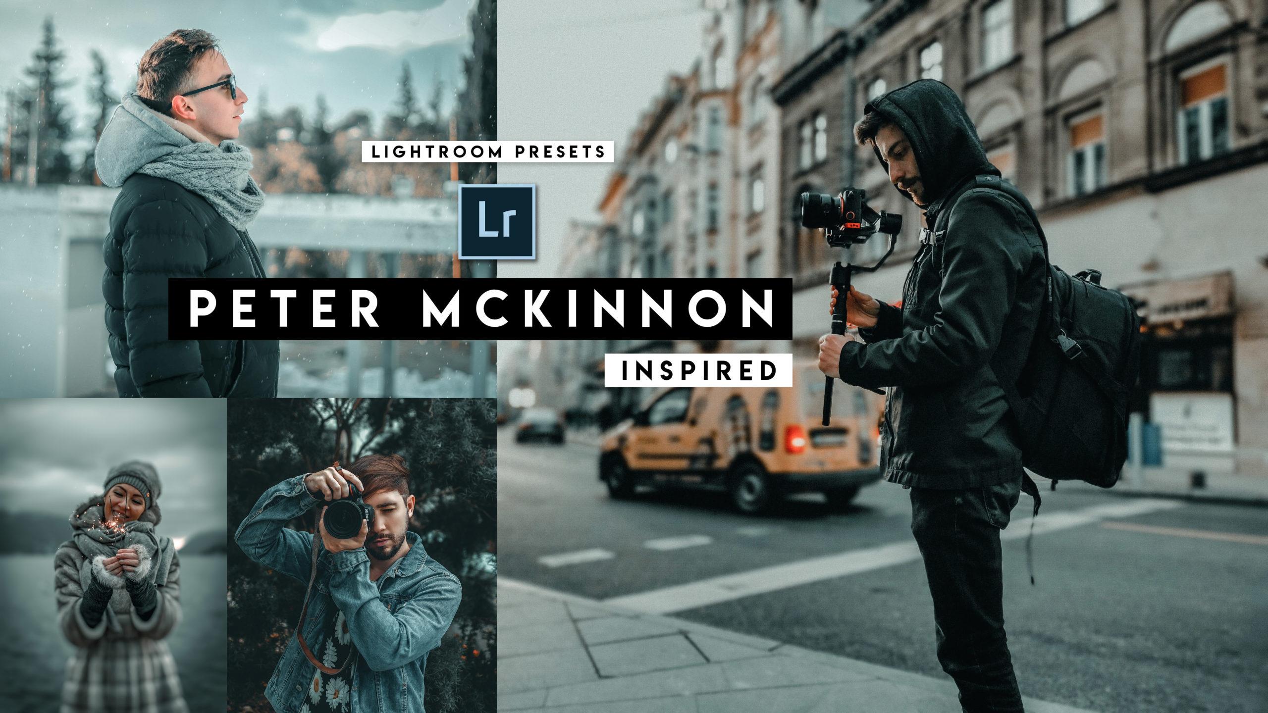 Download Peter Mckinnon Lightroom Presets of 2020 for Free | Peter ...